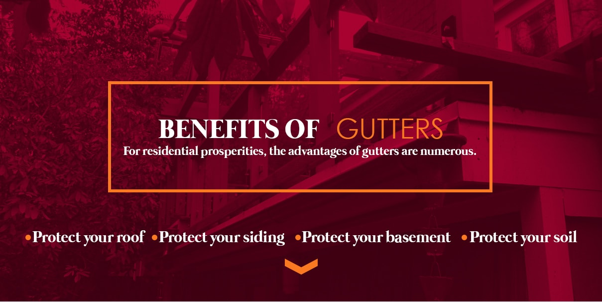 benefits of gutters