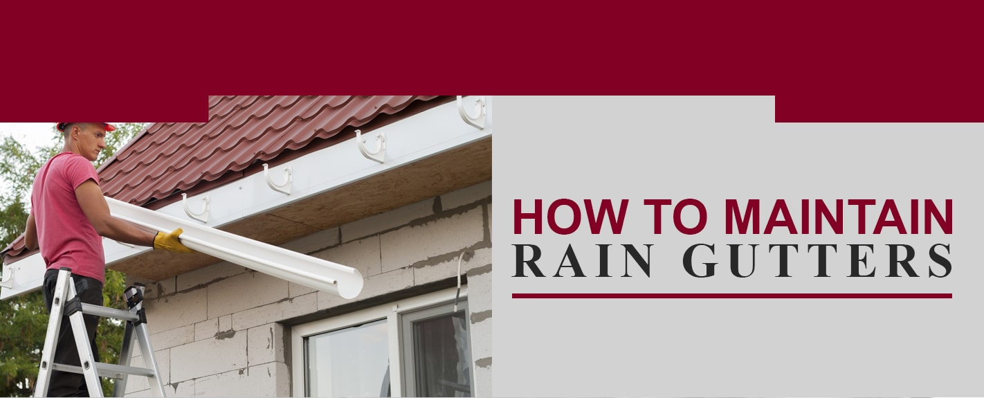 maintain rain gutters