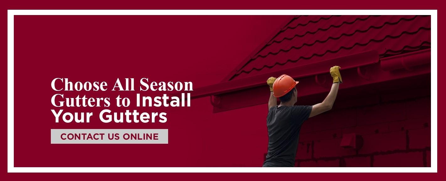 choose all season gutters